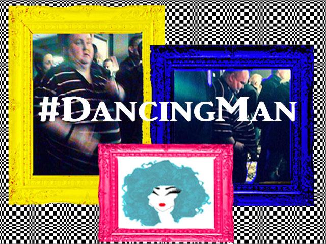 #dancingman